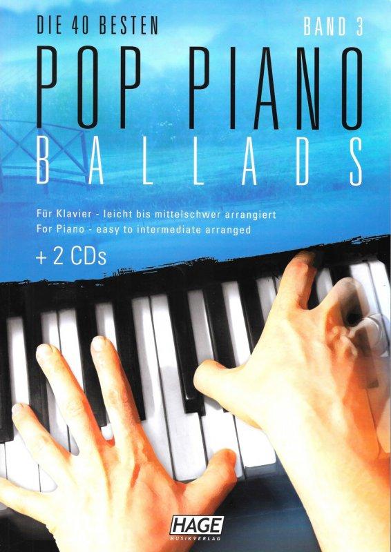 HAGE Die 40 besten Pop Piano Ballads Bd. 3 (+2CDs)